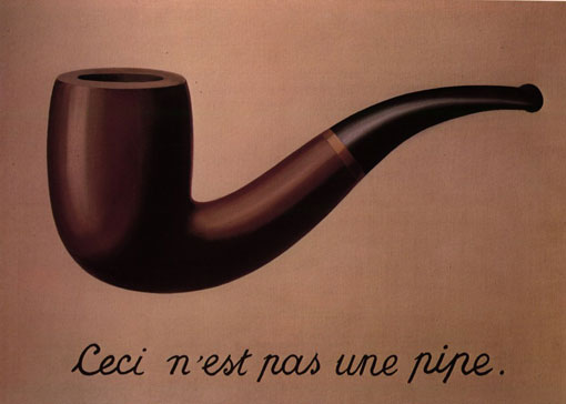 """""""This is not a pipe."""""""